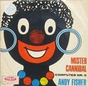 andy fisher - mister cannibal